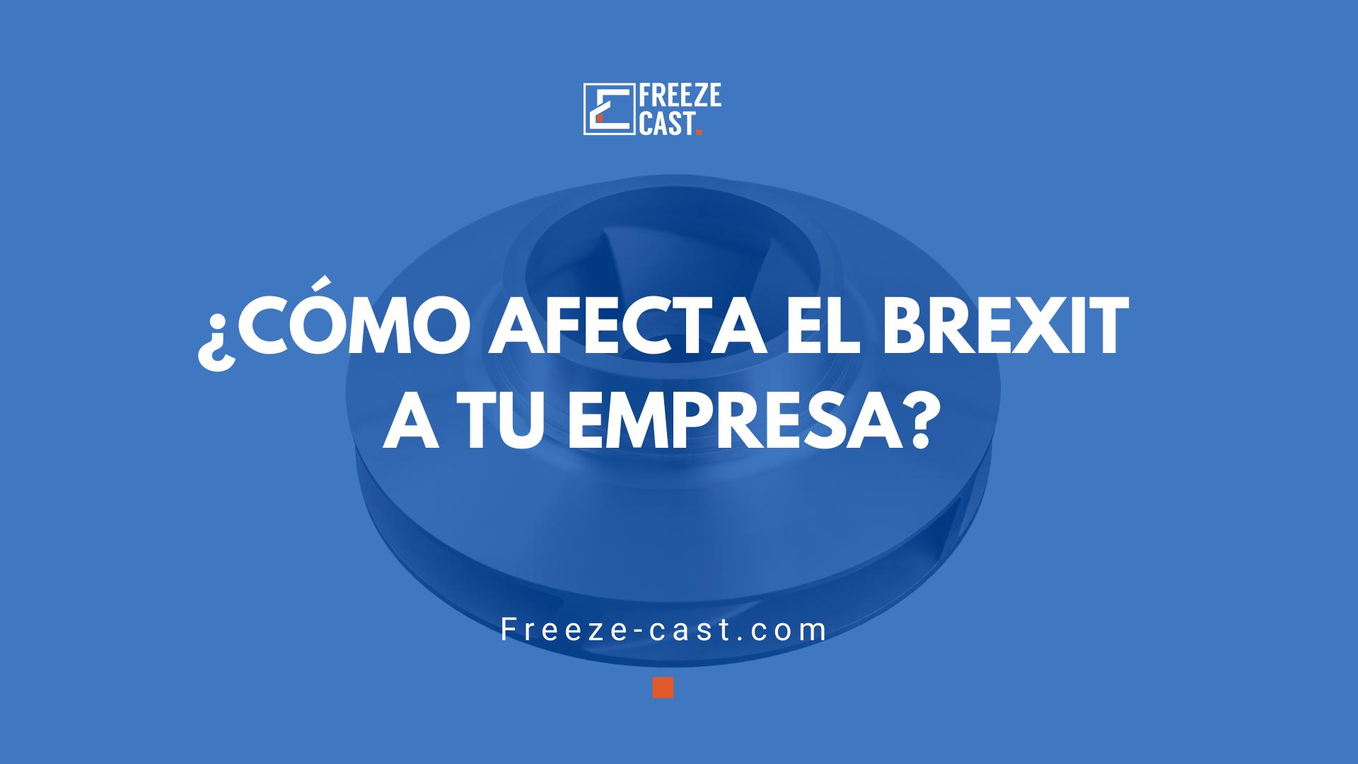 ¿Cómo afecta el BREXIT a tu empresa?