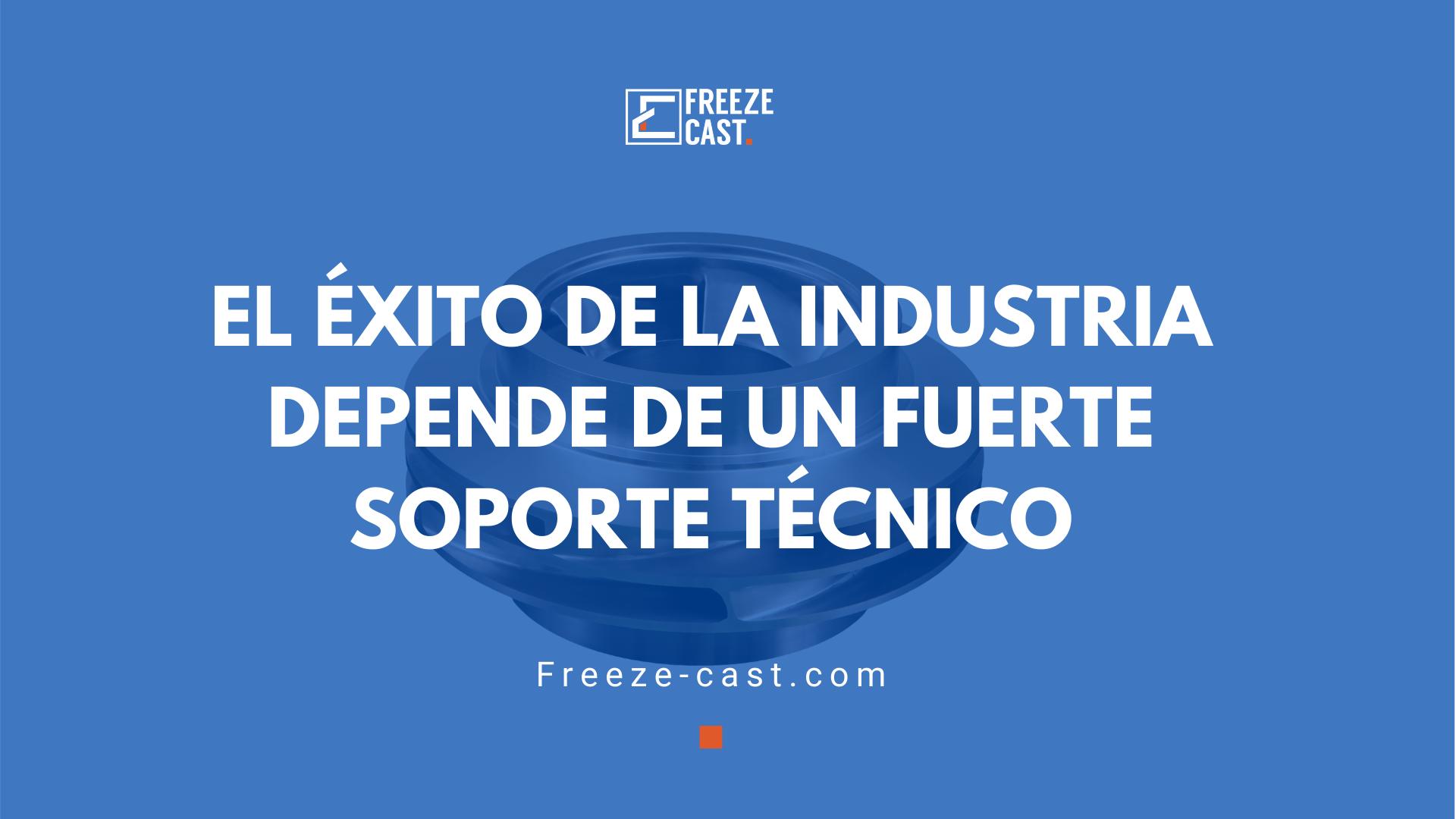 El éxito de la Industria depende de un fuertesoporte técnico